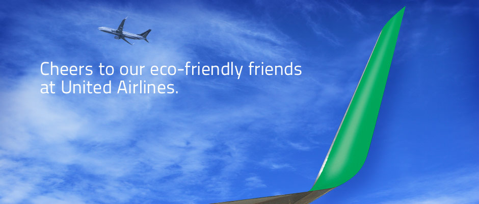 Cheers to our eco-friendly friends at United Airlines.