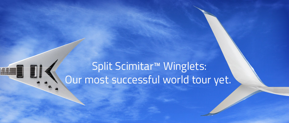 Split Scimitar Winglets: Our most successful world tour yet.