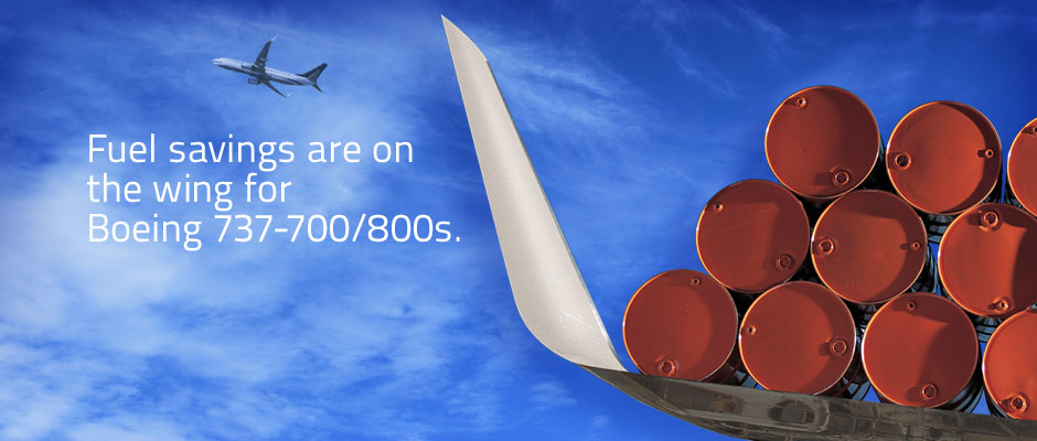 Fuel savings are on the wing for Boeing 737-700/800s.